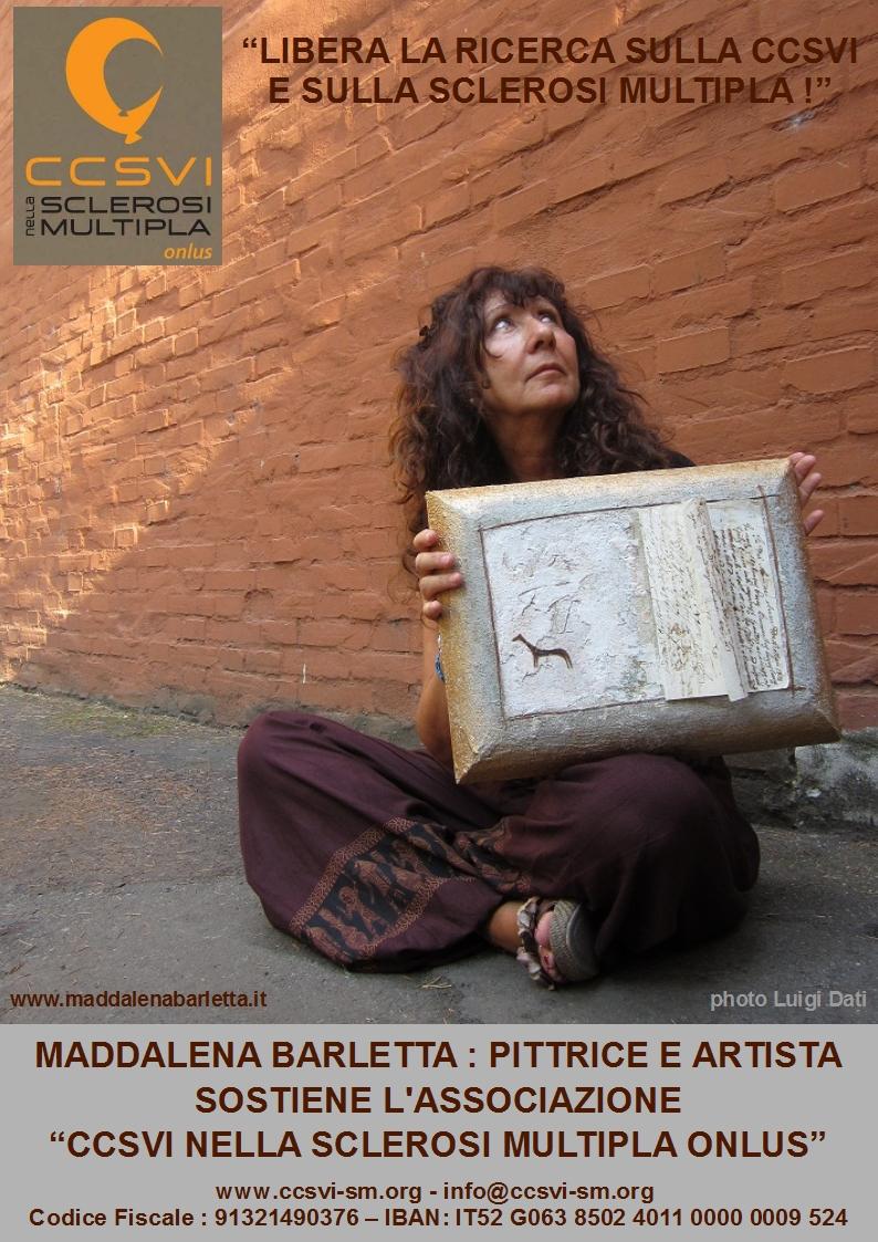 """Maddalena Barletta per la campagna """"Libera la ricerca sulla CCSVI e sulla Sclerosi Multipla!"""""""